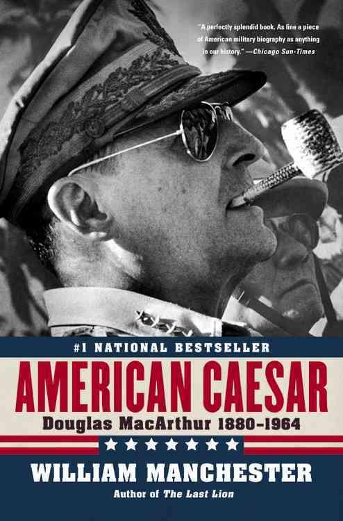 American Caesar By Manchester, William Raymond